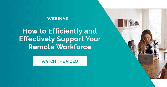 Support a Remote Workforce Webinar Blog Mar 2020 Image Final